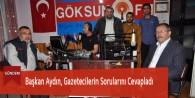 Başkan Aydın, Gazetecilerin Sorularını Cevapladı