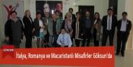 İtalya, Romanya ve Macaristanlı Misafirler Göksun'da