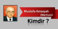 Mustafa Amasyalı Kimdir?
