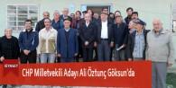 CHP Milletvekili Adayı Ali Öztunç Göksun'da