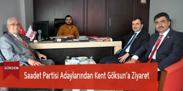 Saadet Partisi Adaylarından Kent Göksun'a Ziyaret