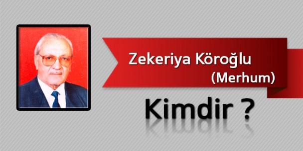 Zekeriya Köroğlu Kimdir?