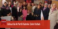 Göksun'da Ak Partili Kadınlar Zaferi Kutladı