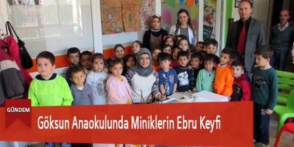 Göksun Anaokulunda Miniklerin Ebru Keyfi