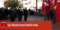 Gazi Mustafa Kemal Atatürk Anıldı