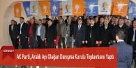 AK Parti, Aralık Ayı Olağan Danışma Kurulu Toplantısını Yaptı