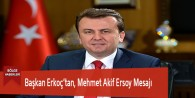 Başkan Erkoç'tan, Mehmet Akif Ersoy Mesajı