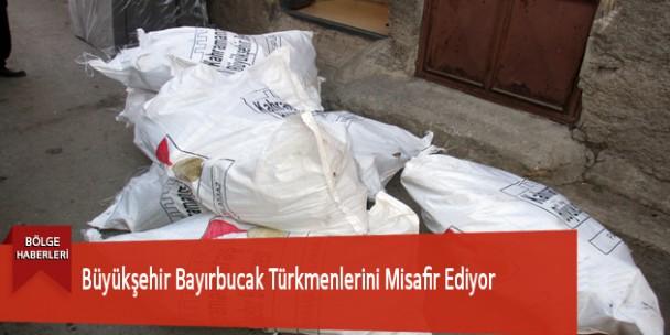 Büyükşehir Bayırbucak Türkmenlerini Misafir Ediyor