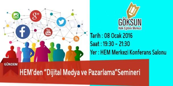 """HEM'de """"Dijital Medya ve Pazarlama"""" Semineri"""