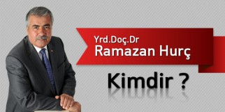 Yrd.Doç.Dr Ramazan Hurç Kimdir?