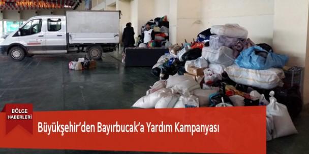 Büyükşehir'den Bayırbucak'a Yardım Kampanyası