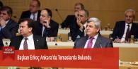 Başkan Erkoç Ankara'da Temaslarda Bulundu