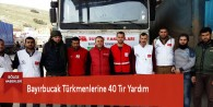 Bayırbucak Türkmenlerine 40 Tır Yardım