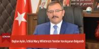 Başkan Aydın, İstiklal Marşı Milletimizin Yeniden Varoluşunun Belgesidir