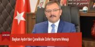 Başkan Aydın'dan Çanakkale Zafer Bayramı Mesajı