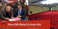 Göksun Kültür Merkezi İçin İmzalar Atıldı