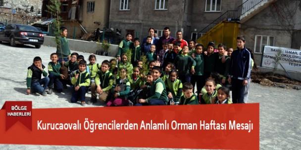 Kurucaovalı Öğrencilerden Anlamlı Orman Haftası Mesajı