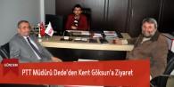 PTT Müdürü Dede'den Kent Göksun'a Ziyaret