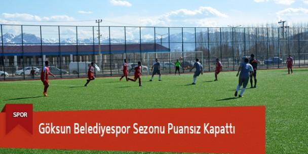 Göksun Belediyespor Sezonu Puansız Kapattı