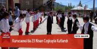 Kurucaova'da 23 Nisan Coşkuyla Kutlandı