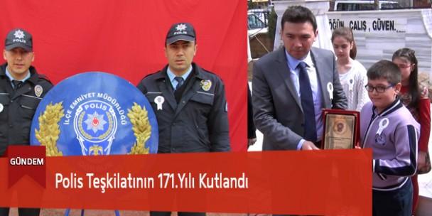 Polis Teşkilatının 171.Yılı Kutlandı