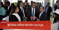 METEM'de TUBİTAK 4006 Bilim Fuarı Açıldı