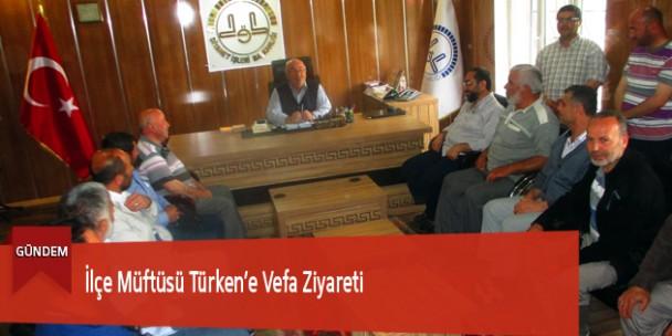 İlçe Müftüsü Türken'e Vefa Ziyareti