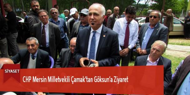 CHP Mersin Milletvekili Çamak'tan Göksun'a Ziyaret