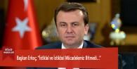 """Başkan Erkoç; """"İstiklal ve İstikbal Mücadelemiz Bitmedi…"""""""