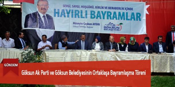 Göksun Ak Parti ve Göksun Belediyesinin Ortaklaşa Bayramlaşma Töreni