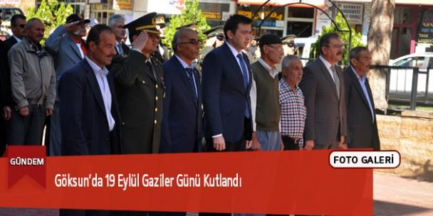Göksun'da 19 Eylül Gaziler Günü Kutlandı