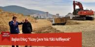 """Başkan Erkoç; """"Kuzey Çevre Yolu Yükü Hafifleyecek"""""""