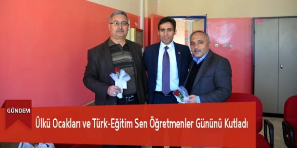 Ülkü Ocakları ve Türk-Eğitim Sen Öğretmenler Gününü Kutladı