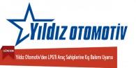 Yıldız Otomotiv'den LPG'li Araç Sahiplerine Kış Bakımı Uyarısı
