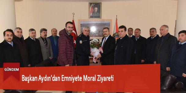 Başkan Aydın'dan Emniyete Moral Ziyareti