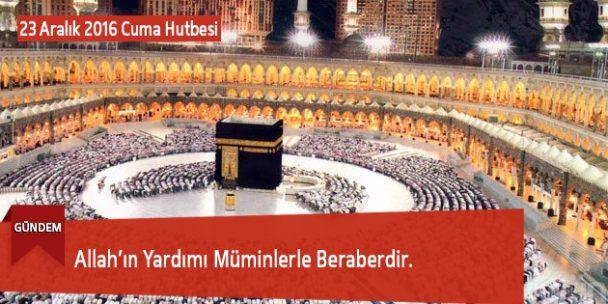 Allah'ın Yardımı Müminlerle Beraberdir.