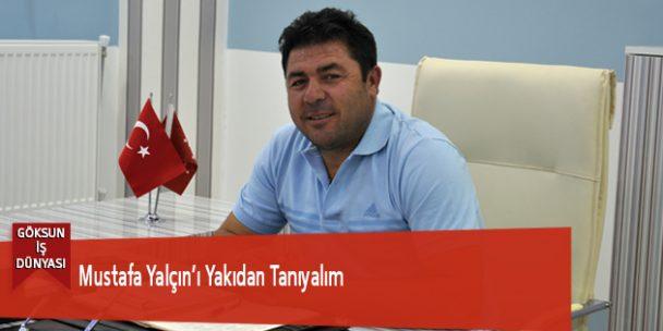 Mustafa Yalçın'ı Yakından Tanıyalım