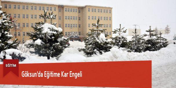 Göksun'da Eğitime Kar Engeli