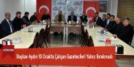 Başkan Aydın 10 Ocakta Çalışan Gazetecileri Yalnız Bırakmadı