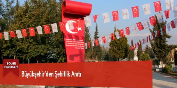 Büyükşehir'den Şehitlik Anıtı
