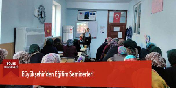 Büyükşehir'den Eğitim Seminerleri