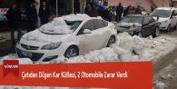 Çatıdan Düşen Kar Kütlesi, 2 Otomobile Zarar Verdi