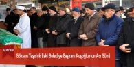Göksun Taşoluk Eski Belediye Başkanı Kuşoğlu'nun Acı Günü