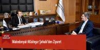Makedonyalı Müsteşar Şehabi'den Ziyaret
