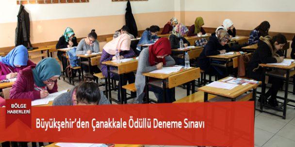 Büyükşehir'den Çanakkale Ödüllü Deneme Sınavı