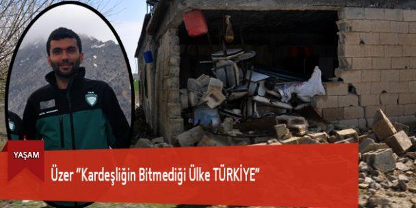 """Üzer """"Kardeşliğin Bitmediği Ülke TÜRKİYE"""""""