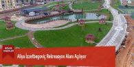 Aliya İzzetbegoviç Rekreasyon Alanı Açılıyor