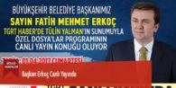 Başkan Erkoç Canlı Yayında