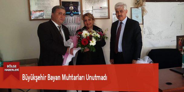 Büyükşehir Bayan Muhtarları Unutmadı