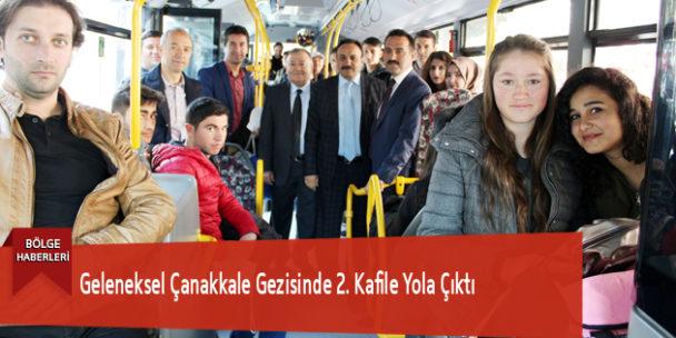 Geleneksel Çanakkale Gezisinde 2. Kafile Yola Çıktı